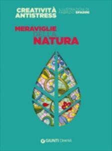 Foto Cover di Meraviglie della natura, Libro di  edito da Giunti Demetra