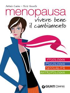 Libro Menopausa. Vivere bene il cambiamento Antonio Canino , Nicla Vozzella 0