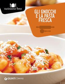 Filippodegasperi.it Gli gnocchi e la pasta fresca Image