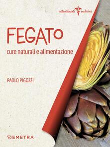 Fegato. Cure naturali e alimentazione.pdf
