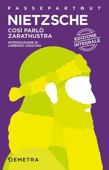 Così parlò Zarathustra. Ediz. integrale.pdf