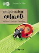 Libro Antiparassitari naturali per l'orto, il frutteto e il giardino Adriano Del Fabro