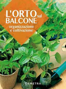 Osteriamondodoroverona.it L' orto sul balcone. Organizzazione e coltivazione Image