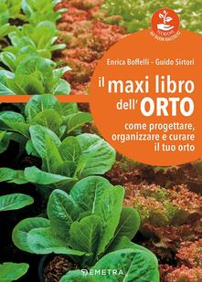 Promoartpalermo.it Il maxi libro dell'orto. Come progettare, organizzare e curare il tuo orto Image