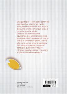 Colesterolo e trigliceridi. Ricette per una corretta alimentazione - Giuseppe Sangiorgi Cellini,Annamaria Toti - 2