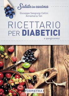 Ricettario per diabetici e iperglicemici.pdf