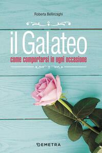 Il galateo. Come comportarsi in ogni occasione - Roberta Bellinzaghi - copertina