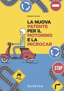 La nuova patente europea per il motorino e microcar - Simone Balduino - copertina