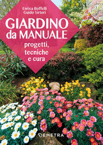 Giardino da manuale - Enrica Boffelli,Guido Sirtori - copertina