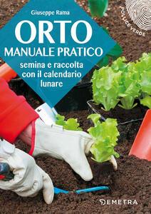 Orto. Manuale pratico - Giuseppe Rama - copertina