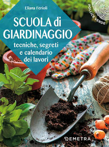 Scuola di giardinaggio - Eliana Ferioli - copertina