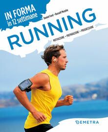 Antondemarirreguera.es Running. In forma in 12 settimane. Motivazione preparazione progressione Image