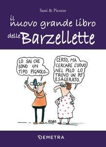 Libro Il nuovo grande libro delle barzellette Sassi & Picozze