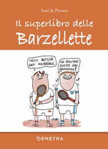 Il superlibro delle barzellette - Sassi & Picozze - copertina