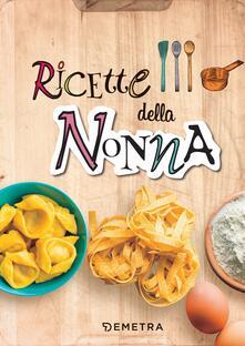 Nicocaradonna.it Ricette della nonna. Ediz. a spirale Image