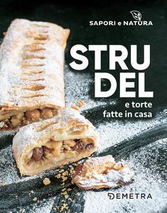 Strudel e torte fatte in casa - copertina