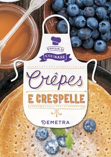 Crêpes e crespelle. Ediz. illustrata.pdf