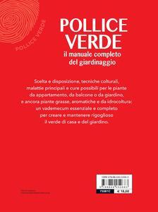 Pollice verde. Il manuale completo del giardinaggio - 2