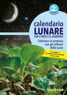 Ristorantezintonio.it Calendario lunare per l'orto e il giardino. Coltivare in armonia con gli influssi della luna Image