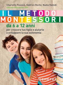 Winniearcher.com Il metodo Montessori. Da 6 a 12 anni Image
