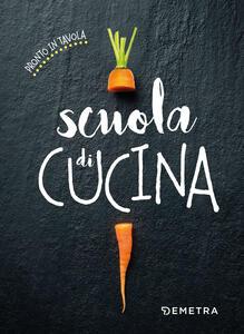 Libro Scuola di cucina