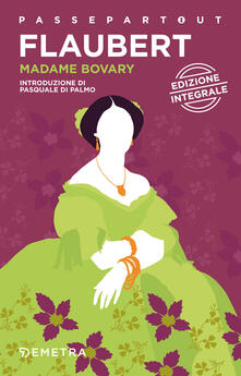 Madame Bovary. Ediz. integrale - Gustave Flaubert - copertina