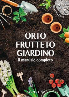 Winniearcher.com Orto, frutteto, giardino. Il manuale completo Image