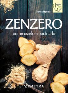 Zenzero. Come usarlo e cucinarlo.pdf