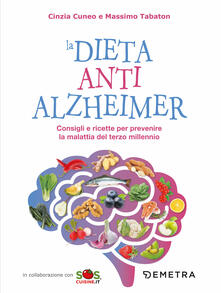 Cocktaillab.it La dieta anti Alzheimer. Consigli e ricette per prevenire la malattia del terzo millennio Image