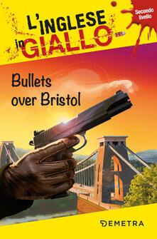 Librisulladiversita.it Bullets over Bristol Image