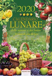 Grandtoureventi.it Calendario lunare delle semine e dei lavori 2020. 12 mesi di cose da fare Image