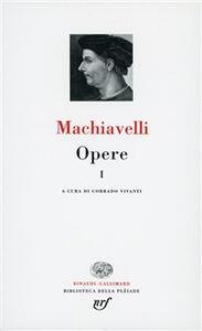 Opere. Vol. 1: Gli scritti politici. - Niccolò Machiavelli - copertina