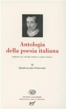 Steamcon.it Antologia della poesia italiana. Vol. 2: Quattrocento-Settecento. Image