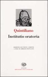 Istituzioni oratorie. Testo latino a fronte