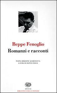 Libro Romanzi e racconti Beppe Fenoglio