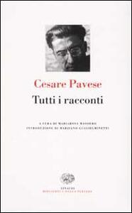 Tutti i racconti - Cesare Pavese - copertina