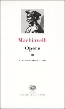 Opere. Vol. 3 - Niccolò Machiavelli - copertina