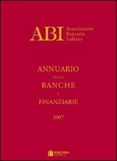 Annuario delle banche e finanziarie 2007