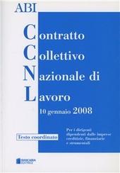 Contratto collettivo nazionale di lavoro. Per i dirigenti delle imprese creditizie, finanziarie e strumentali