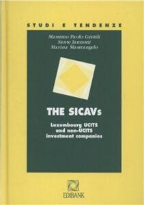 Libro The Sicavs. Luxembourg UCITS and non-UCITS investment companies Massimo P. Gentili , Sante Jannoni , Marina Mastrangelo