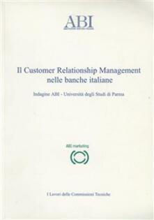 Il customer relationship management nelle banche italiane - copertina