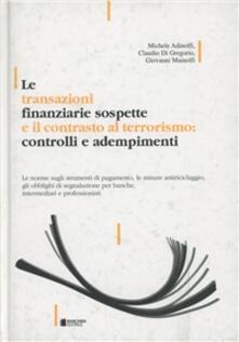 Le transazioni finanziarie sospette - Giovanni Mainolfi,Claudio Di Gregorio - copertina