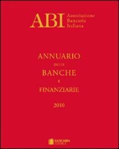 Libro Annuario delle banche e finanziarie 2010