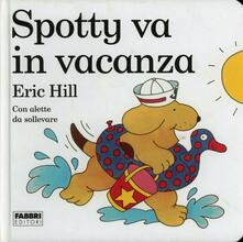 Spotty va in vacanza - Eric Hill - copertina