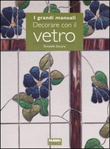 Decorare con il vetro - Donatella Zaccaria - copertina