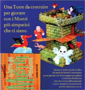 Foto Cover di La torre dei mostri cattivissimi, Libro di Mario Gomboli, edito da Fabbri