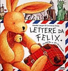 Lettere da Felix - Annette Langen,Constanza Droop - copertina