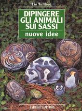 Dipingere gli animali sui sassi. Nuove idee