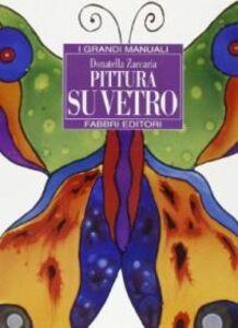 Libro Pittura su vetro Donatella Zaccaria