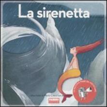Tegliowinterrun.it La sirenetta. Ediz. illustrata. Con CD Audio Image